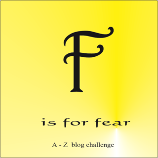 F for fear