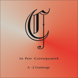 C is for conquest