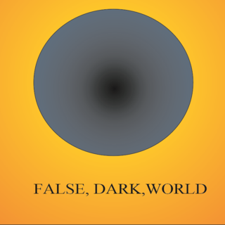 FALSE DARK WORLD