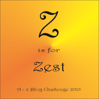 Z is for zest
