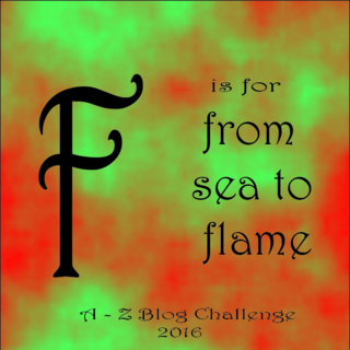 F for sea to flame